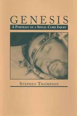 Cover image for Genesis : a portrait of a spinal cord injury