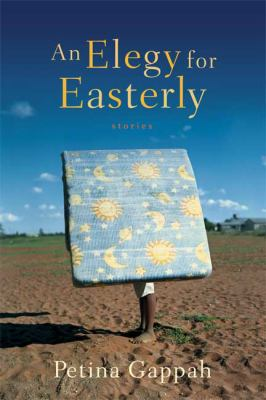Cover image for An elegy for Easterly : stories