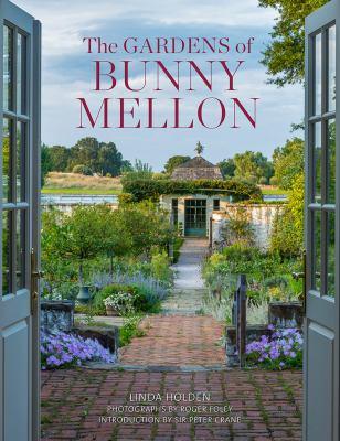 Cover image for The gardens of Bunny Mellon