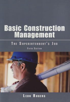 Cover image for Basic construction management : the superintendent's job