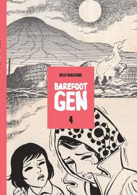 Cover image for Barefoot Gen. Volume four, Out of the ashes