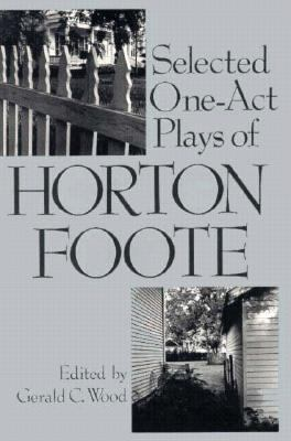 Cover image for Selected one-act plays of Horton Foote