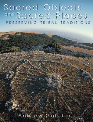Cover image for Sacred objects and sacred places : preserving tribal traditions