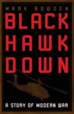 Cover image for Black Hawk down : a story of modern war