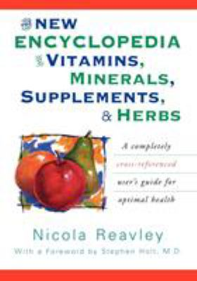 Cover image for The new encyclopedia of vitamins, minerals, supplements, & herbs