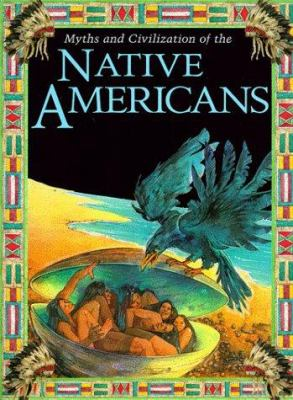 Cover image for Myths and civilization of the native Americans