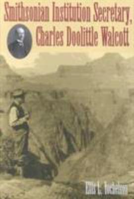 Cover image for Smithsonian Institution secretary, Charles Doolittle Walcott