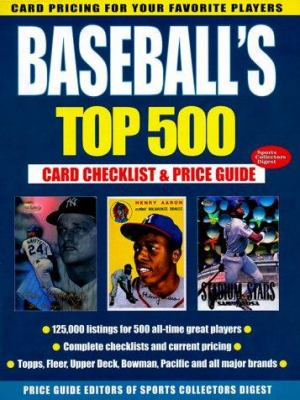 Cover image for Baseball's top 500 : card checklist and price guide.