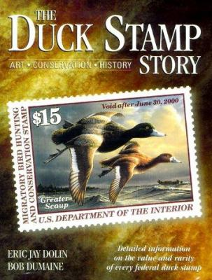 Cover image for The duck stamp story : art, conservation, history