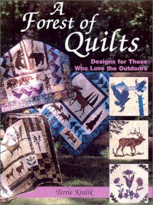 Cover image for A forest of quilts: designs for those who love the outdoors