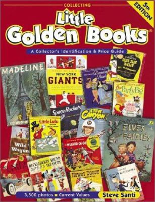 Cover image for Collecting Little golden books : a collector's identification & price guide