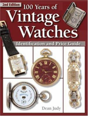 Cover image for 100 years of vintage watches : identification and price guide