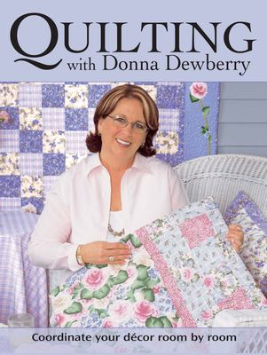 Cover image for Quilting with Donna Dewberry