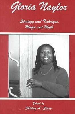 Cover image for Gloria Naylor : strategy and technique, magic and myth