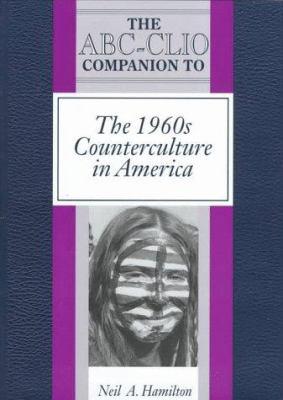 Cover image for The ABC-CLIO companion to the 1960s counterculture in America