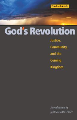 Cover image for God's revolution : justice, community, and the coming kingdom