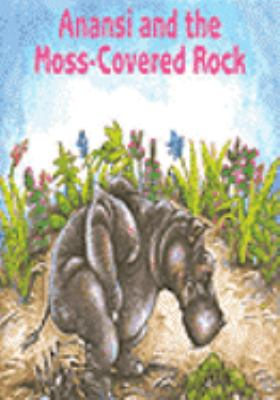 Cover image for Anansi and the moss covered rock