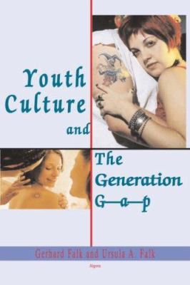 Cover image for Youth culture and the generation gap