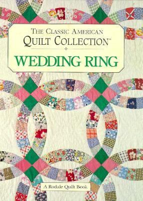 Cover image for The classic American quilt collection. Wedding ring