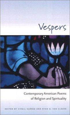 Cover image for Vespers : contemporary American poems of religion and spirituality