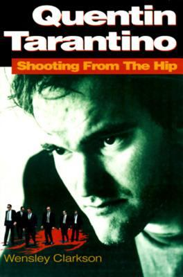 Cover image for Quentin Tarantino : shooting from the hip