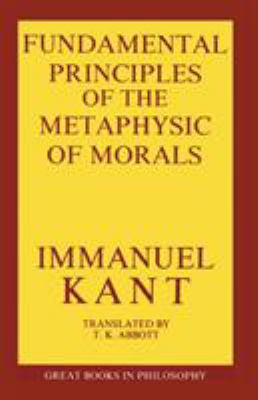 Cover image for Fundamental principles of the metaphysic of morals