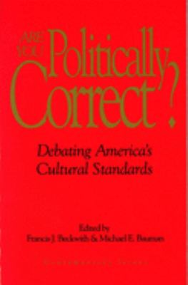 Cover image for Are you politically correct? : debating America's cultural standards