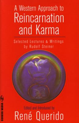 Cover image for A Western approach to reincarnation and karma : selected lectures and writings