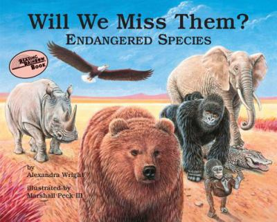 Cover image for Will we miss them? : endangered species