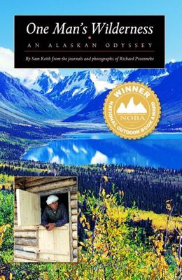 Cover image for One man's wilderness : an Alaskan odyssey