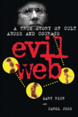 Cover image for Evil web : a true story of cult abuse and courage