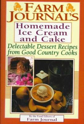 Cover image for Homemade ice cream and cake : delectable dessert recipes from good country cooks