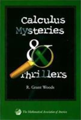 Cover image for Calculus mysteries and thrillers