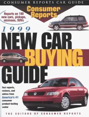 Cover image for Consumer Reports 1999 new car buying guide