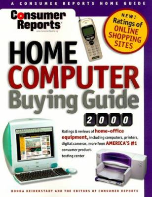 Cover image for Consumer reports home computer buying guide 2000