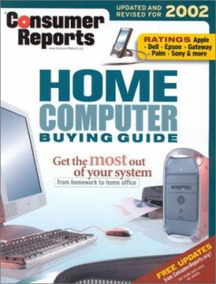 Cover image for Consumer reports home computer buying guide 2002