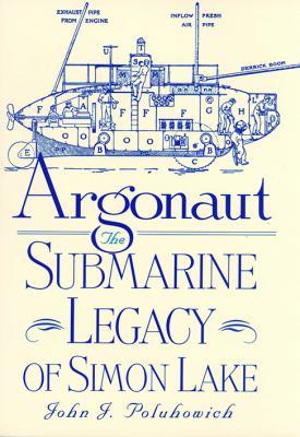 Cover image for Argonaut : the submarine legacy of Simon Lake
