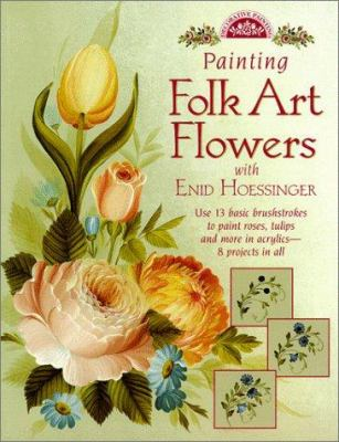 Cover image for Painting folk art flowers with Enid Hoessinger.