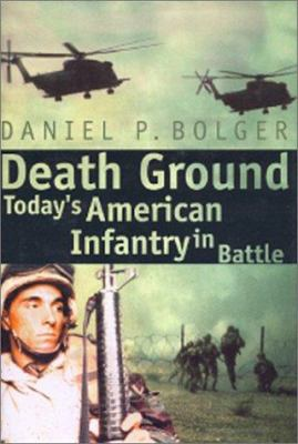 Cover image for Death ground : today's American infantry in battle