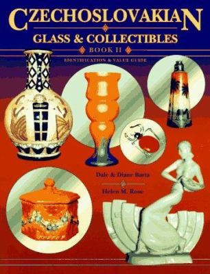 Cover image for Czechoslovakian glass & collectibles. Book II, Identification & value guide