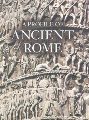 Cover image for A profile of ancient Rome