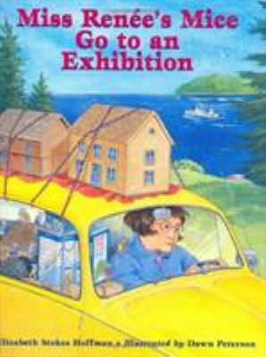Cover image for Miss Renée's mice go to an exhibition