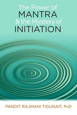 Cover image for The power of mantra & the mystery of initiation