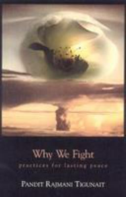 Cover image for Why we fight : practices for lasting peace