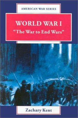 Cover image for World War I : the war to end wars