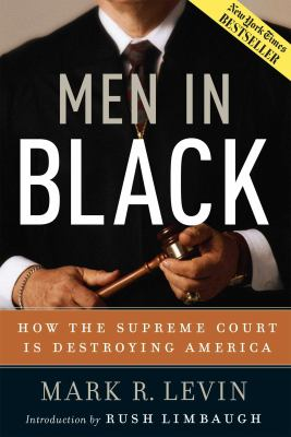 Cover image for Men in black : how the Supreme Court is destroying America
