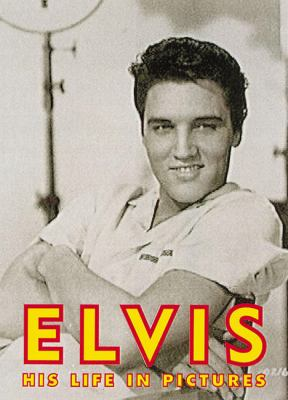Cover image for Elvis : his life in pictures.