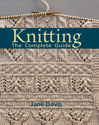 Cover image for Knitting : the complete guide