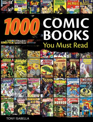 Cover image for 1,000 comic books you must read