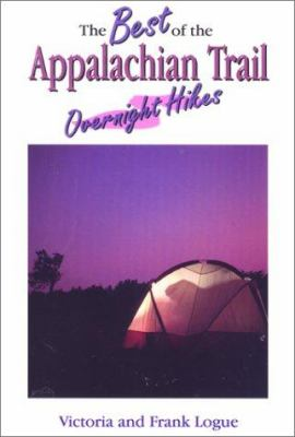 Cover image for The best of the Appalachian Trail : overnight hikes